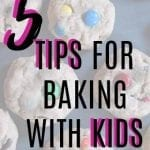 5 Tips for Baking with Kids